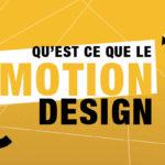 Qu'est ce que le motion design?
