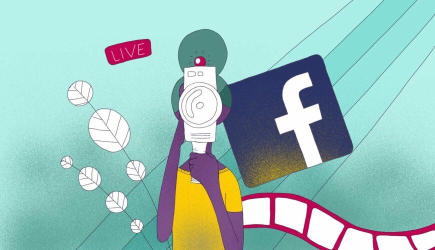 Filmer un Facebook live : comment ?
